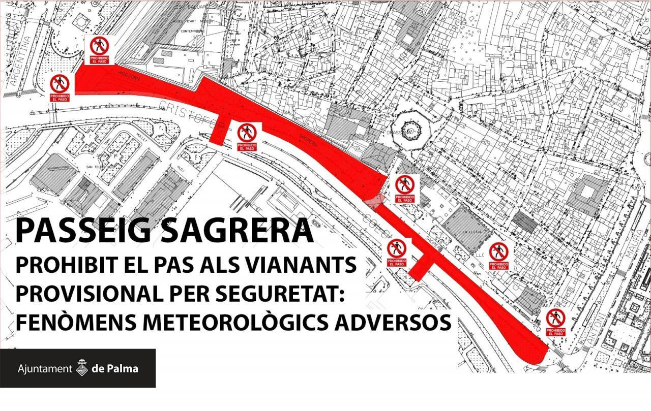 Passeig Sagrera closed until further notice.
