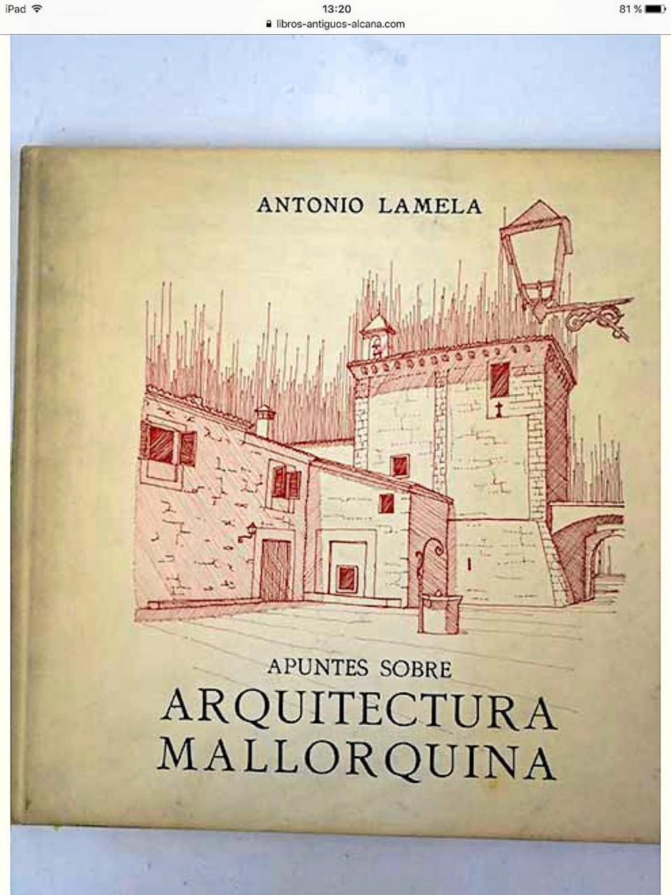Mallorquin Architecture by Antonio Lamela.