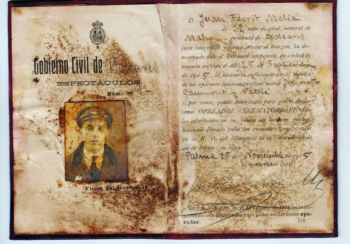 Dani's great grandfather, Juan Florit Melia's 1925 Film Operator Authorisation.