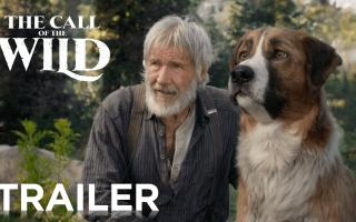 The Call of the Wild Official Trailer