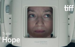 HOPE Trailer | TIFF 2019