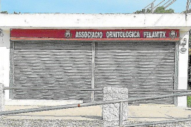 Felanitx birdwatchers wanting new premises