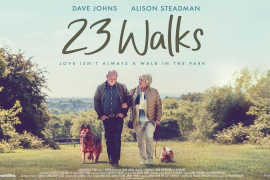 23 WALKS Official Trailer (2020) Alison Steadman
