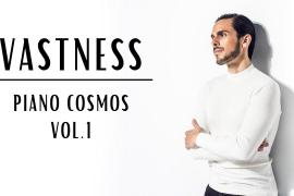 VASTNESS | Piano Cosmos vol.1 | Claudio Constantini